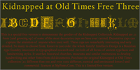 Kidnapped At Old Times Free 3 font by Intellecta Design