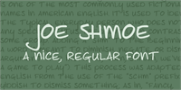 Joe Shmoe font by David Kerkhoff