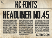 Headliner No. 45 font by KC Fonts
