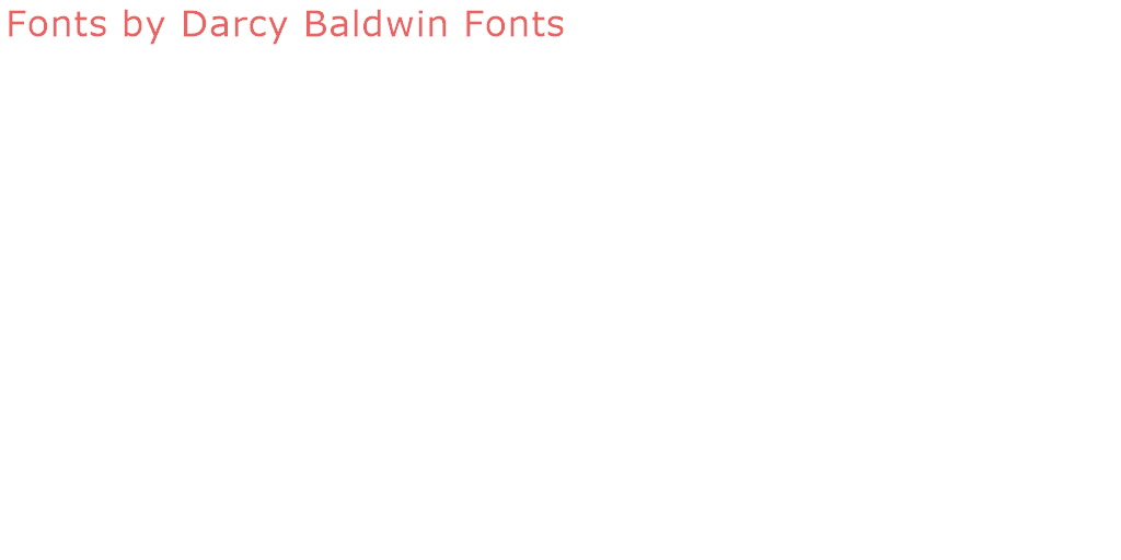 Darcy Baldwin Fonts | Designer of 180+ Free Fonts | Font Space
