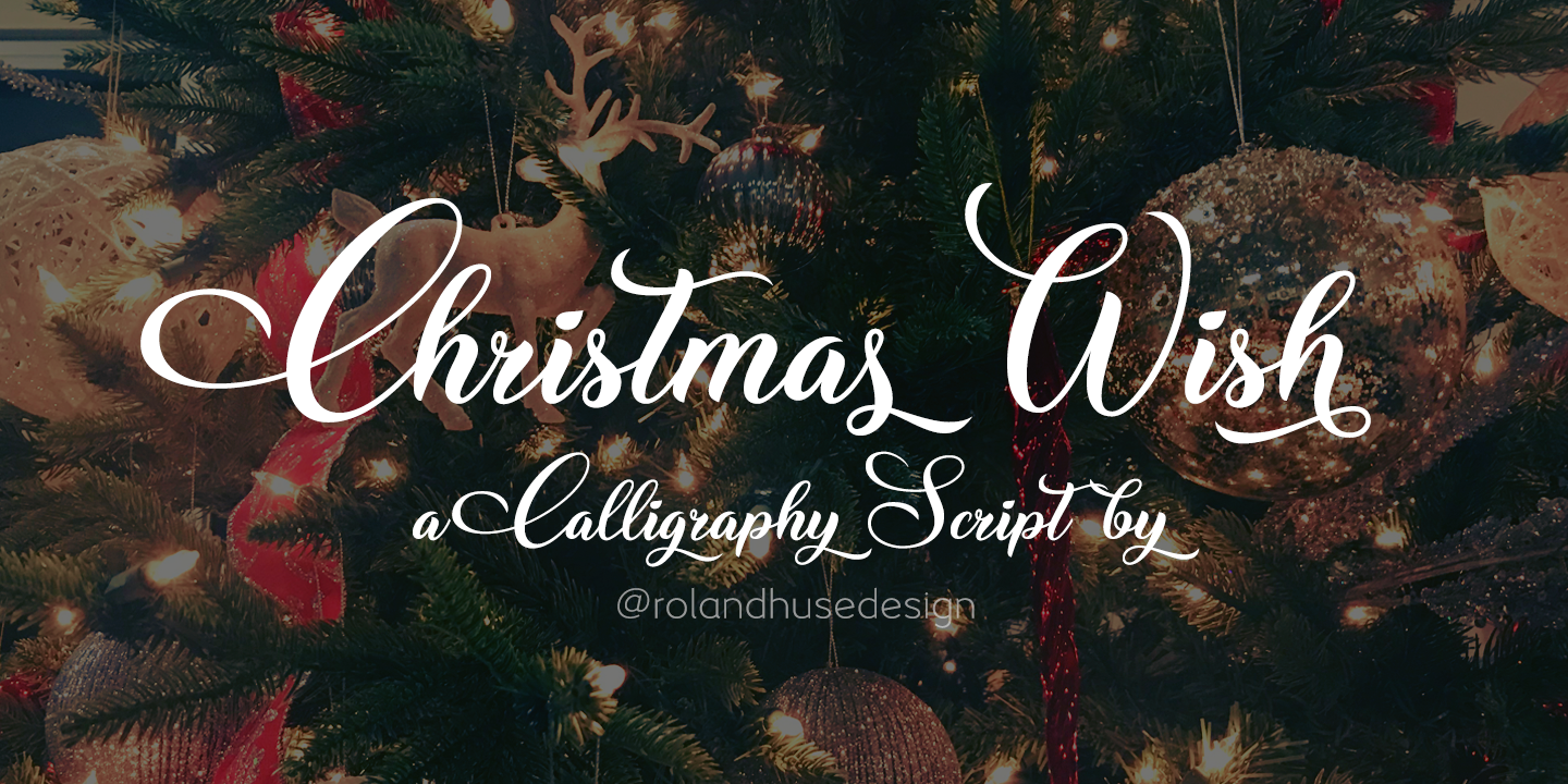Christmas Wish.Christmas Wish Calligraphy Call Font Designed By Roland